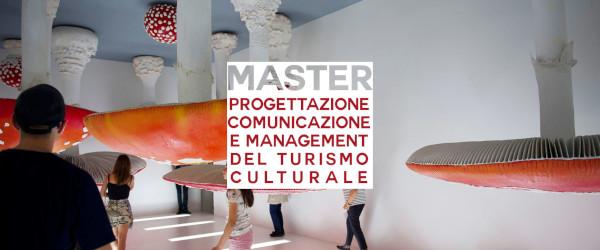 Master in Progettazione, Comunicazione e Management del turismo culturale